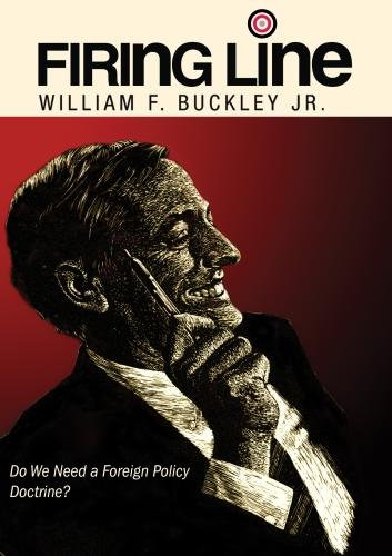 "Firing Line with William F. Buckley Jr. ""Do We Need a Foreign Policy Doctrine?"""