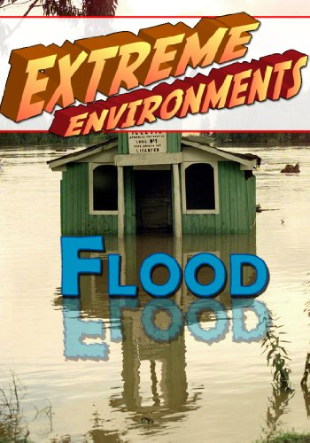 Extreme Environments Flood