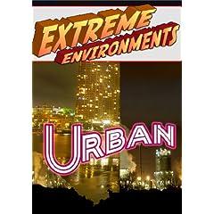 Extreme Environments Urban