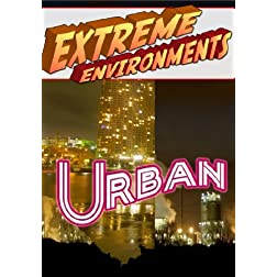 Extreme Environments Urban