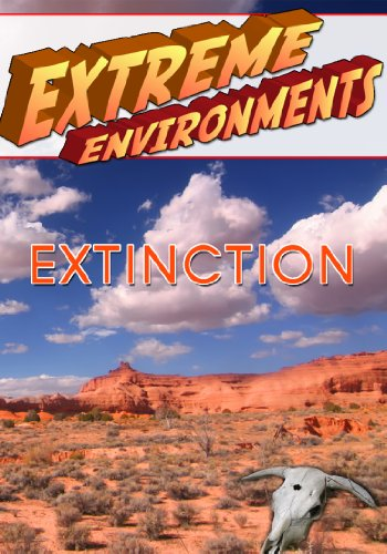 Extreme Environments Extinction