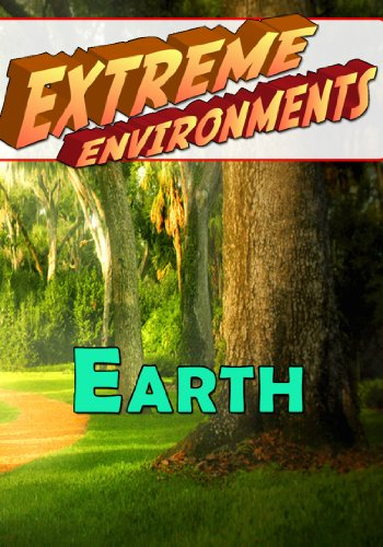 Extreme Environments Earth