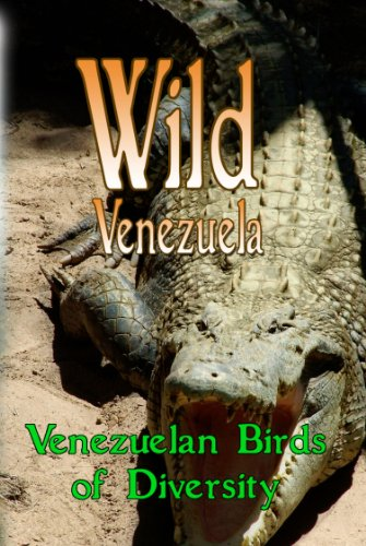 Wild Venezuela Venezuelan Birds of Diversity