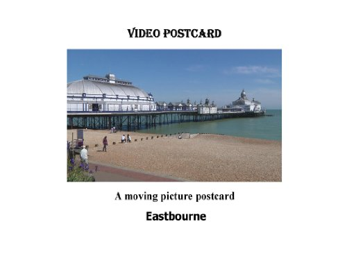 Eastbourne Video Postcard