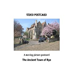 The Ancient Town of Rye Video Postcard
