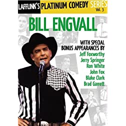 Lafflink Presents: The Platinum Comedy Series Vol. 3: Bill Engvall