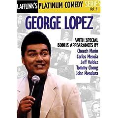 Lafflink Presents: The Platinum Comedy Series Vol. 2: George Lopez