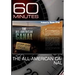 60 Minutes - The All-American Canal (May 2, 2010)