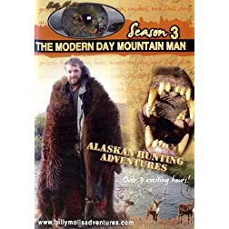 Season 3, The Modern Day Mountain Man: Brown bear, grizzly bear, Dall sheep, caribou, and moose hunting in Alaska,