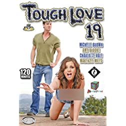 Tough Love 19