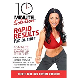 10 Minute Solution: Rapid Results Fat Burner