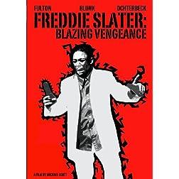 Freddie Slater: Blazing Vengeance