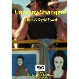 Uncanny Strangers
