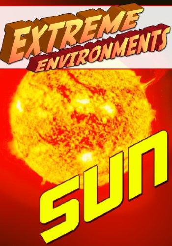 Extreme Environments Sun