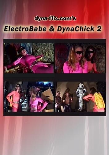 ElectroBabe & DynaChick 2