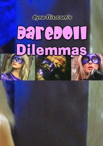 The DareDoll Dilemmas, Greatest Perils (Vol. 1)