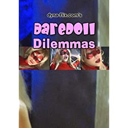 The DareDoll Dilemmas, Greatest Perils (Vol. 4)