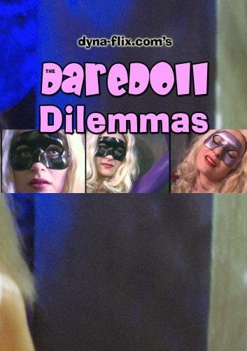 The DareDoll Dilemmas, Greatest Perils (Vol. 7)