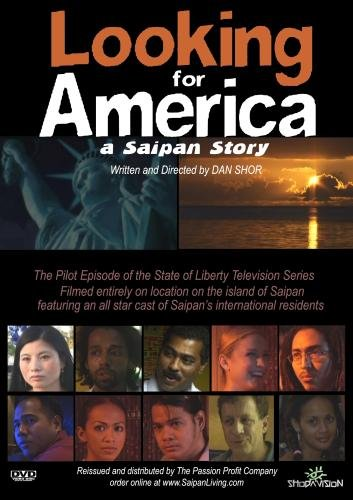 Looking for America: A Saipan Story