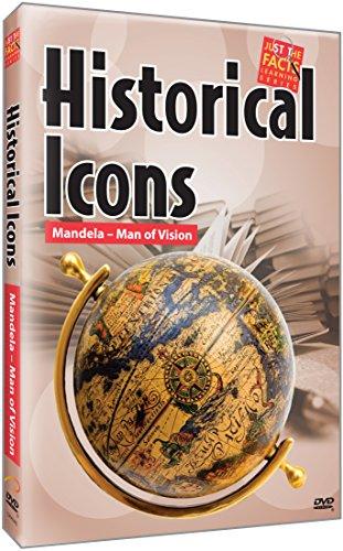 Historical Icons: Mandela Man of Vision