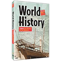 World History: China: The History & The Mystery