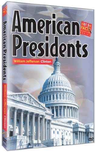 American Presidents: William Jefferson Clinton