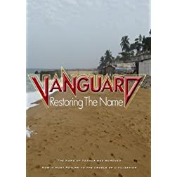 Vanguard: Restoring the Name