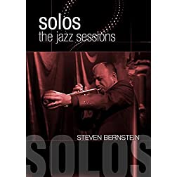 Bernstein, Steven - Solos: The Jazz Sessions