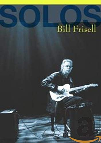 Frisell, Bill - Solos: The Jazz Sessions
