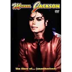 Jackson, Michael - The Story Of: Unauthorised
