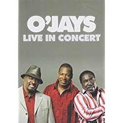 O'Jays - Live In Concert