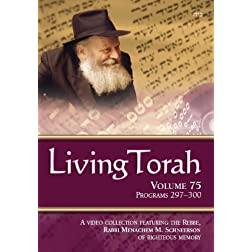 Living Torah Volume 75 Programs 297-300