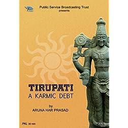 Tirupati A  Karmic Debt