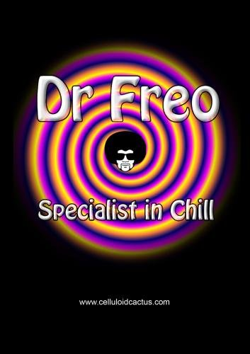 Dr Freo- Specialist in Chill (NTSC)