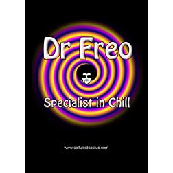 Dr Freo- Specialist in Chill (PAL)