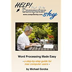 Word Processing Made Easy: a-step-by-step guide for mac computer users