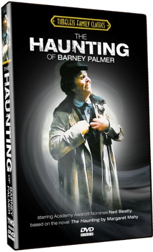 The Haunting of Barney Palmer starring Academy Award Nominee Ned Beatty!