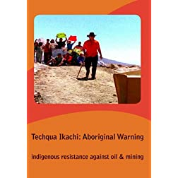 Techqua Ikachi: Aboriginal Warning--Education Edition