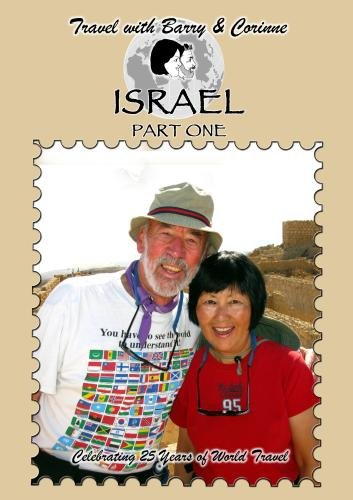 Travel with Barry & Corinne to Israel - Part One