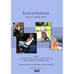 Food as Medicine Part 2