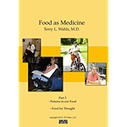 Food as Medicine Part 3