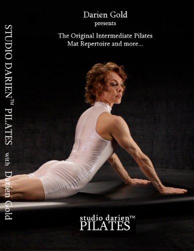 Darien Gold presents The Original Intermediate Pilates Mat Repertoire