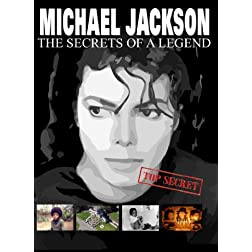 Michael Jackson: The Secret of a Legend