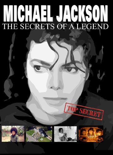 Michael Jackson: The Secrets of a Legend [Blu-ray]