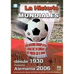 La Historia De Los Mundiales De Futbol: 1930 - 2006