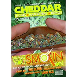 Cheddar: What You Smokin' On?