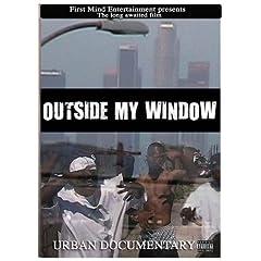 Outside My Window Documentary