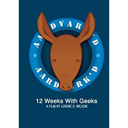 Aardvark'd: 12 Weeks with Geeks