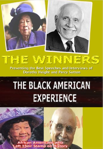 The Winners / Presenting the Best Speeches and Interviews of Dorothy Height and Percy Sutton