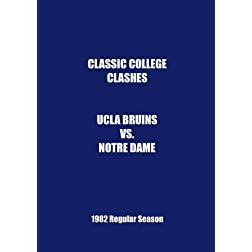 1982 UCLA vs Notre Dame - Classic College Clashes